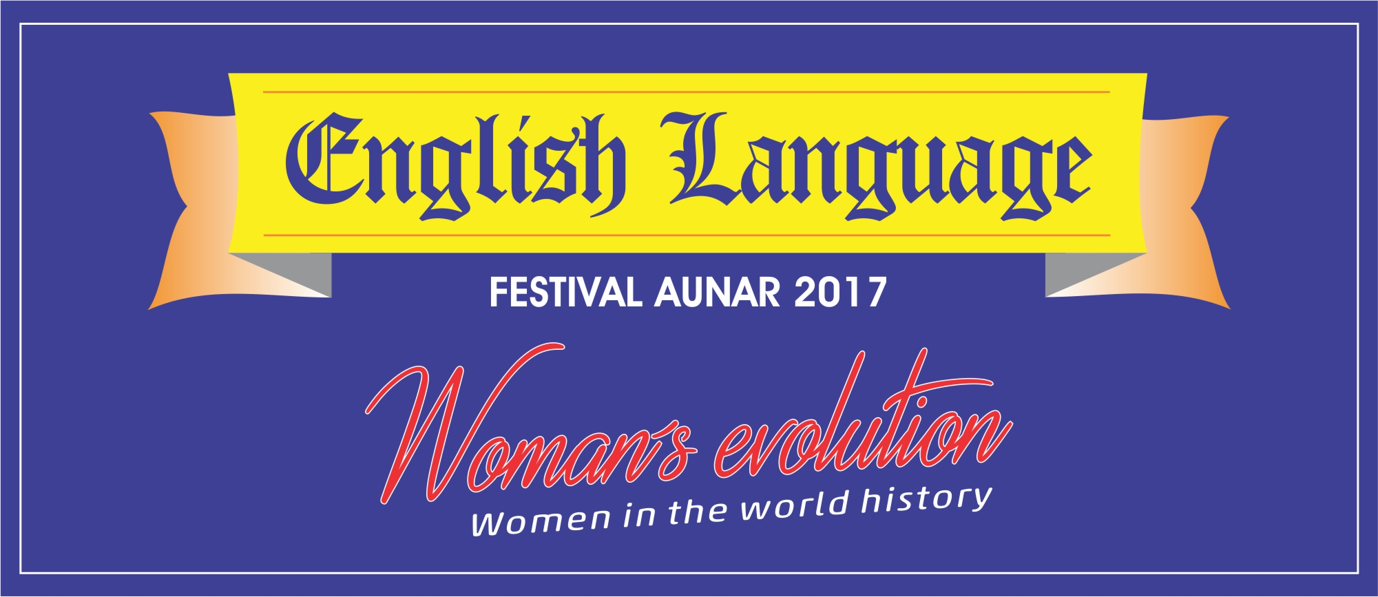 ENGLISH LANGUAGE FESTIVAL AUNAR 2017